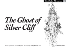 The Malay Mysteries book 2: The Ghost of Silver Cliff