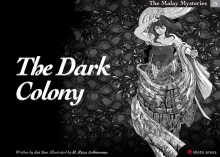 The Malay Mysteries book 5: The Dark Colony